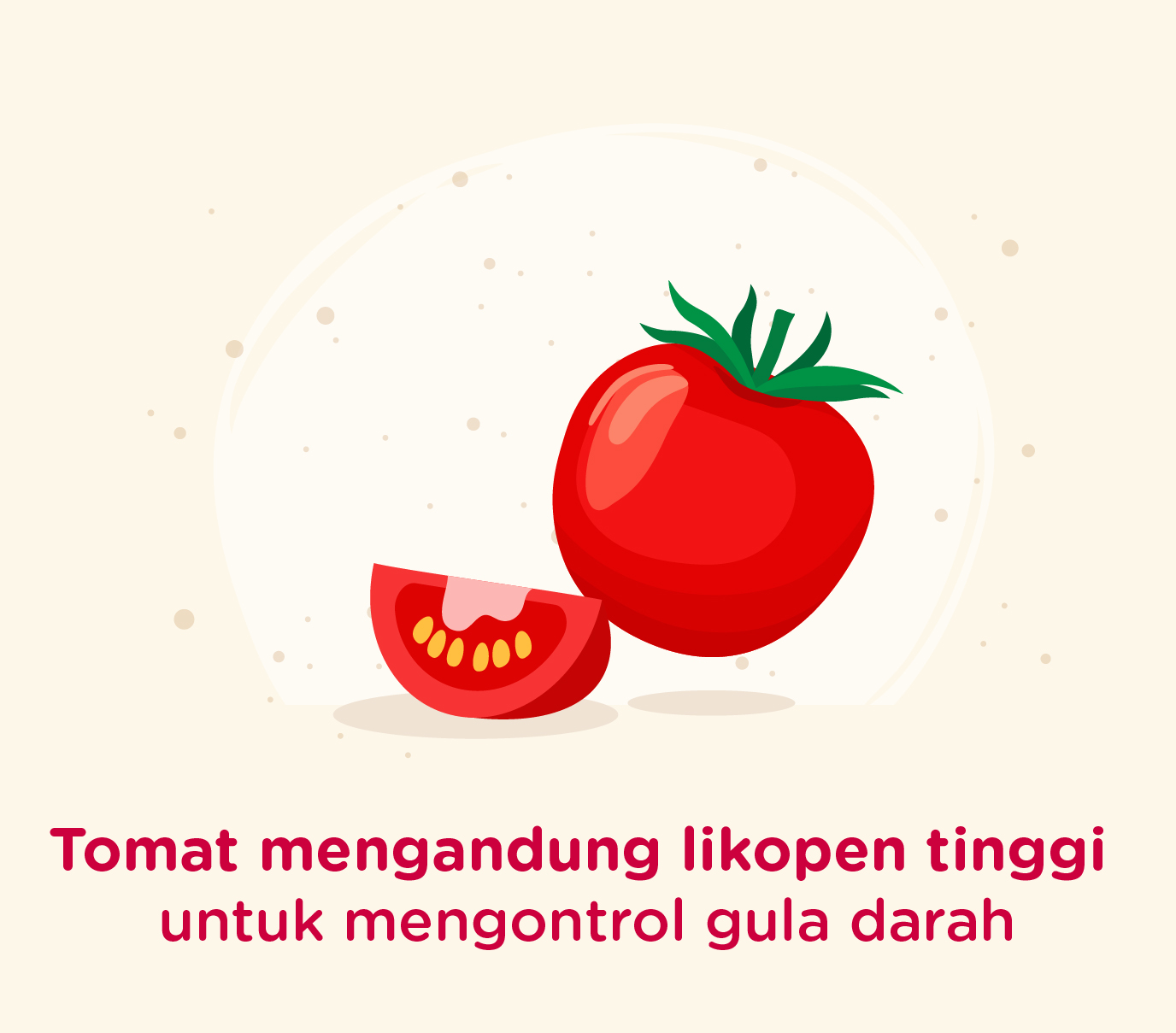 Tomat mengandung likopen tinggi untuk mengontrol gula darah